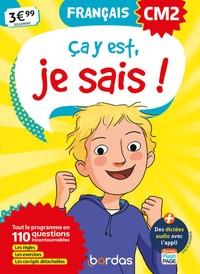 Laurence Draut et Marie-Christine Olivier - Français CM2 Ca y est, je sais !.