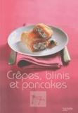 Laurence Du Tilly - Crêpes, blinis et pancakes.