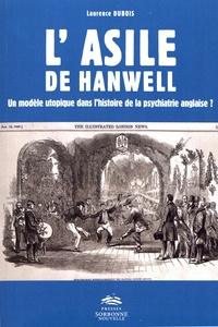 Lasile de Hanwell - Un modèle utopique dans lhistoire de la psychiatrie anglaise ?.pdf