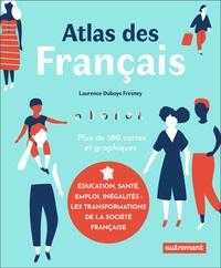 Laurence Duboys Fresney - Atlas des Français.