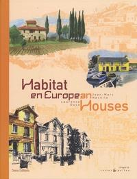 Laurence Duca et Jean-Marc Navello - Habitat en Europe - Edition bilingue français-anglais.