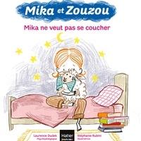 Laurence Dudek - Mika et Zouzou - Mika ne veut pas se coucher 3/5 ans.