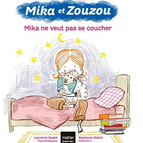 Mika et Zouzou - Mika ne veut pas se coucher 3/5 ans