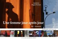 Laurence Dugas-Fermon - Une femme jour après jour : Saison automne-hiver.
