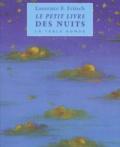 Laurence E. Fritsch - Le petit livre des nuits.