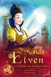 Laurence Erwin et Elisabeth Faure - Le monde d'Elven Tome 3 : Le rendez-vous des quatre vents.