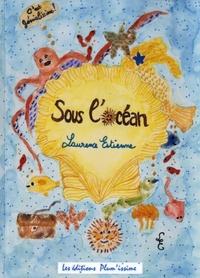 Laurence Estienne - Sous l'océan.