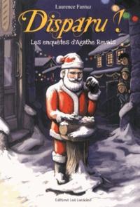 Laurence Fantuz - Disparu ! - Les enquêtes d'Agathe Revais.