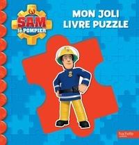Laurence Féraud - Mon joli livre puzzle Sam le Pompier.
