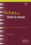 Laurence Fin-Langer - Fiches de droit du travail - Rappels de cours et exercices corrigés.
