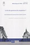 Laurence Flise et Xavier Lagarde - La fin des questions de compétence ? - Actes des 9e rencontres de procédure civile.