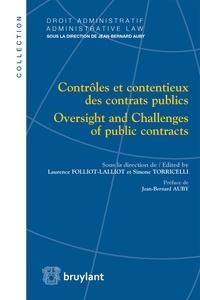 Laurence Folliot-Lalliot et Simone Torricelli - Contrôles et contentieux des contrats publics.