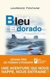Laurence Fontaine - Bleu Eldorado.