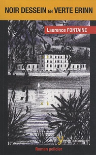Laurence Fontaine - Noir dessein en verte Erinn.
