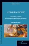 Laurence Garcia - Le français au Cap-Vert - Contribution à l'histoire de l'enseignement-apprentissage du français.