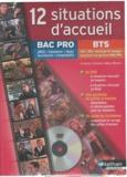 Laurence Garnier et Boris Nepveu - 12 situations d'accueil Bac pro/BTS. 1 DVD