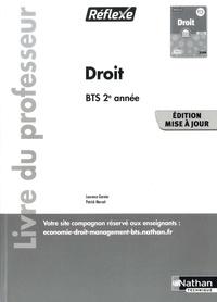 Laurence Garnier et Patrick Mercati - Droit BTS 2e année Réflexe - Livre du professeur.