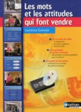 Laurence Garnier - Les mots et les attitudes qui font vendre - Avec 1 DVD vidéo. 1 Cassette Vidéo