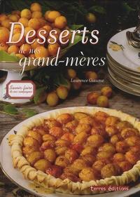 Laurence Giaume et Michel Barberousse - Desserts de nos grands-mères.