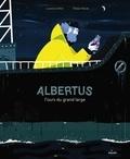 Laurence Gillot et Thibaut Rassat - Albertus, l'ours du grand large.