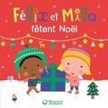 Laurence Gillot et Sophie Ledesma - Félix et Mila fêtent Noël.