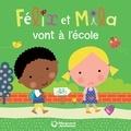 Laurence Gillot et Sophie Ledesma - Félix et Mila vont à l'école.