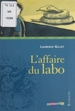 Laurence Gillot et Anaïs Massini - L'affaire du labo.