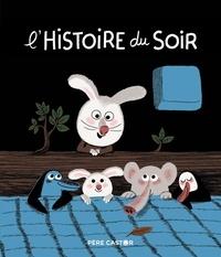 Laurence Gillot et Philippe Thomine - L'histoire du soir.