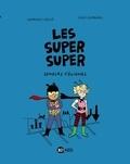 Laurence Gillot et Lucie Durbiano - Les Super Super Tome 1 : Semeurs d'énigmes.