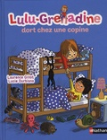 Laurence Gillot et Lucie Durbiano - Lulu-Grenadine dort chez une copine.