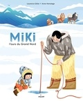 Laurence Gillot - Miki l'ours du grand nord.