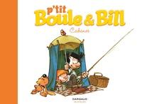Laurence Gillot et José Luis Munuera - P'tit Boule & Bill Tome 3 : Cabanes.