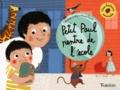 Laurence Gillot et Marie Paruit - Petit Paul rentre de l'école.