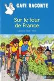 Laurence Gillot et  Mérel - Sur le Tour de France.