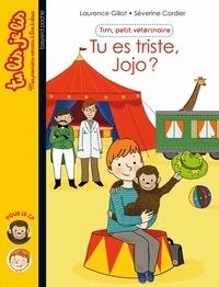 Severine Cordier et Laurence Gillot - Tim, petit vétérinaire, Tome 01 - Tu es triste, Jojo ?.