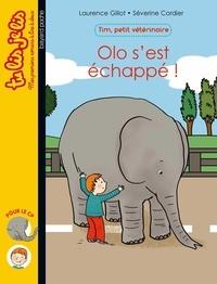 Severine Cordier et Laurence Gillot - Tim, petit vétérinaire, Tome 02 - Olo s'est échappé !.