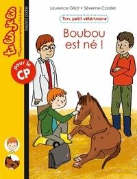 Laurence Gillot - Tim, petit vétérinaire, Tome 03 - Boubou est né.