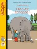 Laurence Gillot - Tim, petit vétérinaire Tome : Olo s'est echappé !.