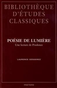Laurence Gosserez - Poésie de lumière - Une lecture de Prudence.