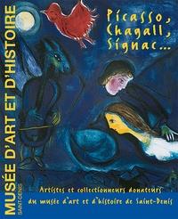 Laurence Goux - Picasso, Chagall, Signac... - Artistes et collectionneurs donateurs du musée d'art et d'histoire de Saint-Denis.