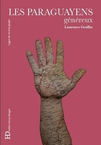 Laurence Graffin - Les Paraguayens.