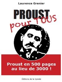 Laurence Grenier - Proust pour tous - Une édition abrégée de A la recherche du temps perdu.
