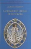 Laurence Griffon et Pierre Falaise - La ronde des saisons et des signes.