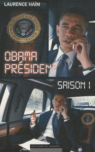 Laurence Haïm - Obama Président - Saison 1.