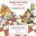 Laurence Hamels et Amandine Ciosi - Enjoy your meal ! Bon appétit ! - Expressions idiomatiques anglaises sur le thème de la nourriture.