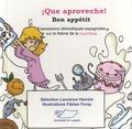 Laurence Hamels et Fabien Feray - Que aproveche ! Bon appétit ! - Expressions idiomatiques espagnoles sur le thème de la nourriture.