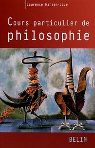 Laurence Hansen-Love - Cours particulier de philosophie.