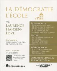 Laurence Hansen-Love - Sciences Po, questions contemporaines - La démocratie, l'école.