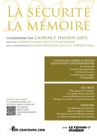 Laurence Hansen-Love et César Armand - Sciences Po, questions contemporaines - La sécurité, la mémoire.