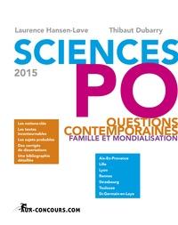 Laurence Hansen-Love et Thibaut Dubarry - Sciences Po - Questions contemporaines 2015 : mondialisation et famille.